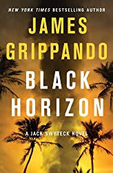 Black Horizon (Jack Swyteck Book 11)