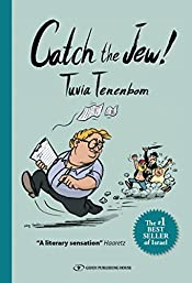 Catch The Jew!: Eye-opening education - You will never look at Israel the same way again