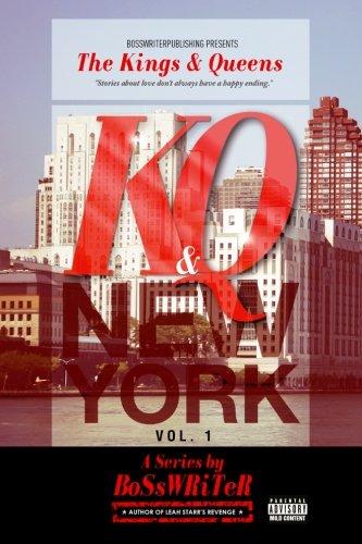 The Kings & Queens: New York (New York City) (Volume 1) PDF