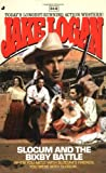 Slocum and the Bixby Battle, Jake Logan, 0515138878