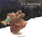 It's Snowing!, Olivier Dunrea, 0374399921