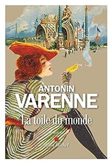 La toile du monde, Varenne, Antonin