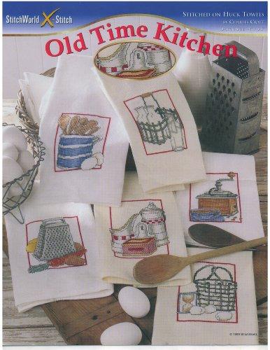 Old Time Kitchen - Counted Cross Stitch Patterns - Stitch World #03-247 ()