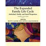 The Expanded Family Life Cycle: Individual, Family, and Social Perspectives (An Allyn & Bacon Classics Edition) (Book Alone) (3rd Edition)