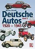 img - for Deutsche Autos, Bd.2, 1920-1945 book / textbook / text book