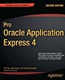 Pro Oracle Application Express 4, Tim Fox and Scott Spendolini, 1430234946