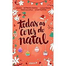 Todas as cores do Natal (Portuguese Edition)
