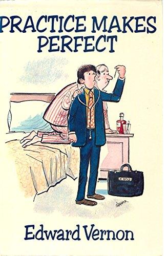 - Practice Makes Perfect (Edward Vernon's Practice series Book 1)