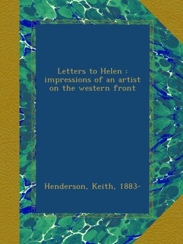 Download Letters to Helen : impressions of an artist on the western front ebook