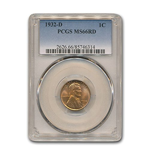 1932 D Lincoln Cent MS-66 PCGS (Red) Cent MS-66 PCGS