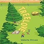 Treelove    Valerie van Mourik Kimes