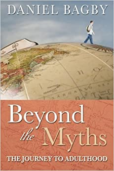 Beyond the Myths: The Journey to Adulthood