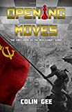 Opening Moves - The first book in the Red Gambit Series: Volume 1