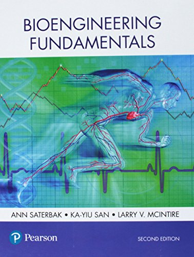 Bioengineering Fundamentals (2nd Edition)