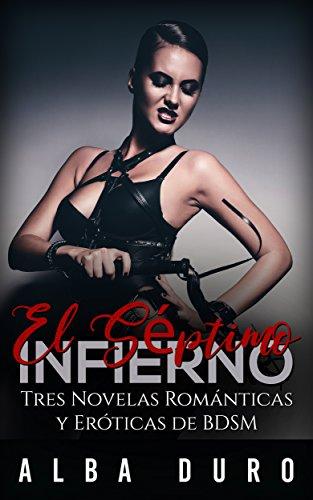 El Séptimo Infierno: Tres Novelas Románticas y Eróticas de BDSM ...