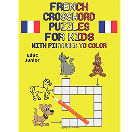French Crossword Puzzles For Kids With Pictures To Color Junior Educ 9781790696222 Amazon Com Books