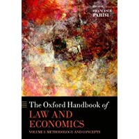 The Oxford Handbook of Law and Economics, 3 Volumes: Volume 1: Methodology and Concepts, Volume 2: Private and Commercial
