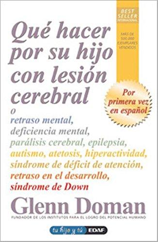 Read Online Que hacer por su hijo con lesion cerebral (Spanish Edition) ebook