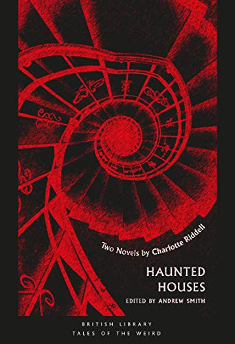 Haunted Houses: Two Novels