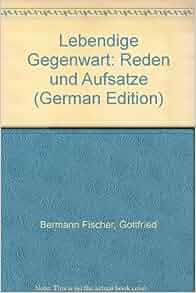 lebendige gegenwart reden und aufsa tze german edition. Black Bedroom Furniture Sets. Home Design Ideas