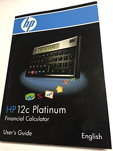 amazon com hp 12c platinum financial calculator user s guide rh amazon com hp 10bii financial calculator user guide hp 12c financial calculator user guide download