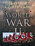 The Oxford Companion to World War II, , 0198604467