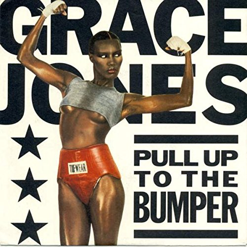 Price comparison product image Grace Jones - Pull Up To The Bumper - Island Records - 107 876,  Island Records - 107 876-100