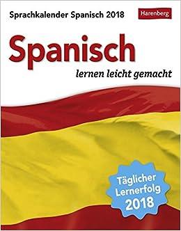 Sprachkalender Spanisch Kalender 2018 Spanisch Lernen Leicht