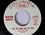 Marion Worth 45 RPM I Will Not Blow Out the Light / Twenty-One Days of Darkness