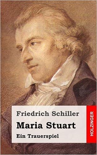 >VERIFIED> Maria Stuart: Ein Trauerspiel (German Edition). formula premiere Forms Female curso Frigobar General