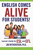English Comes Alive for Students!, Jim Witherspoon, 1499158130