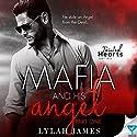 The Mafia and His Angel, Book 1: Tainted Hearts Hörbuch von Lylah James Gesprochen von: Tia Rider Sorensen