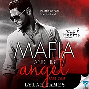 The Mafia and His Angel, Book 1 Audiobook