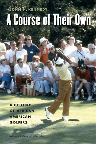 Search : A Course of Their Own: A History of African American Golfers