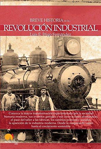 Breve historia de la Revolucion industrial (Spanish Edition) [Luis E. Inigo Fernandez] (Tapa Blanda)