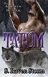 img - for Tatum: A Wolf's Hunger: Alpha Shifter Romance (Volume 12) book / textbook / text book