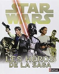 Star Wars: tous les héros de la saga