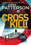 img - for Cross Kill: BookShots (An Alex Cross Thriller) book / textbook / text book