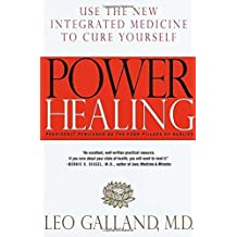 Power Healing: Use the New Integrated Medicine to Cure Yourself by Leo Galland (1998-06-01)