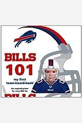 Buffalo Bills 101: My First Team-Board-Book (My First Team-board-books) Board book