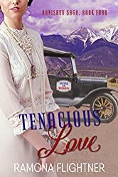 Tenacious Love (Banished Saga, Book 4): Banished Saga, Book 4