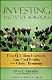 Investing Without Borders, Daniel Frishberg, 0470496495