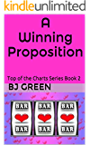 A Winning Proposition: Top of the Charts Series Book 2