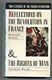 Image of Two Classics of the French Revolution: Reflections on the Revolution in France & The Rights of Man