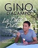 La Dolce Vita Diet (Gino D'Acampo)