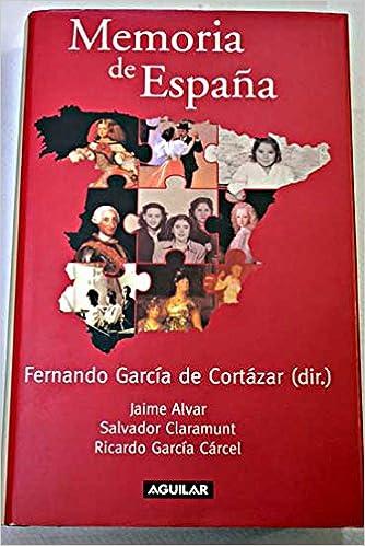 Memoria de España: Amazon.es: Jaime, Claramunt, Salvador y Garcia ...