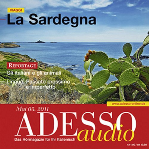 ADESSO Audio - Passato prossimo e imperfetto. 5/2011: Italienisch lernen Audio - Imperfekt vs. Perfekt