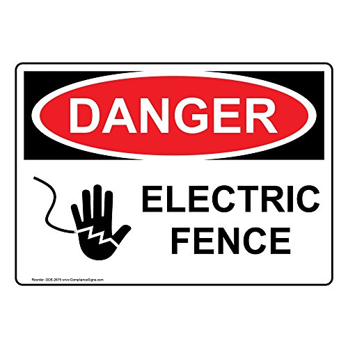 Danger Electric Fence OSHA Safety Sign, 7x5 in. Aluminum for Electrical by ComplianceSigns