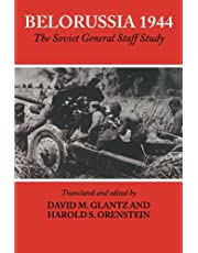 Belorussia 1944: The Soviet General Staff Study