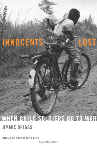 Innocents Lost: When Child Soldiers Go To War